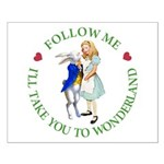 Follow Me - I'll Take You to Wonderland Small Post