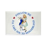 Follow Me - I'll Take You to Wonderland Rectangle