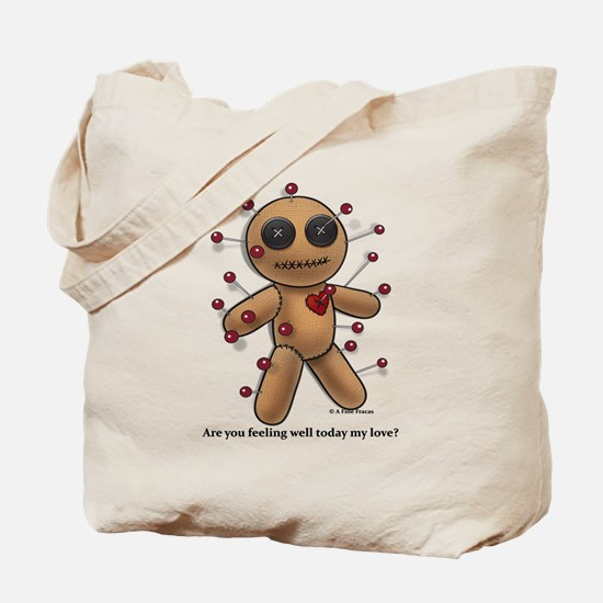 Are you feeling well... Tote Bag