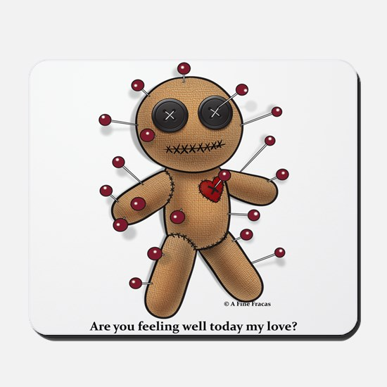Are you feeling well... Mousepad