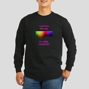 Gay Fabulous Long Sleeve Dark T-Shirt