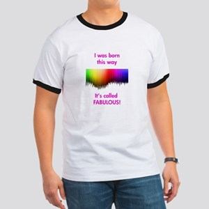 Gay Fabulous Ringer T