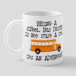 Being A School Bus Driver... Mug