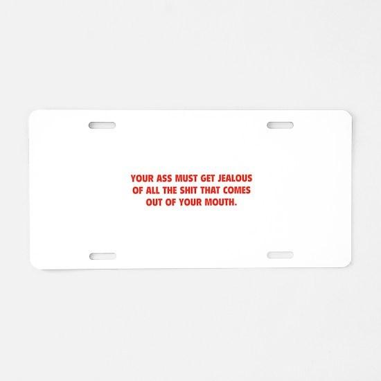 Jealous Ass Aluminum License Plate