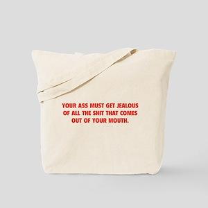 Jealous Ass Tote Bag