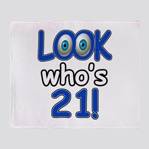 Look who's 21 Throw Blanket