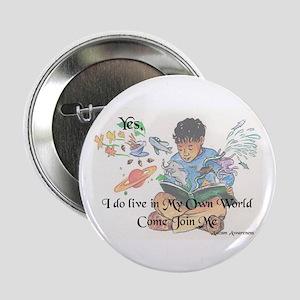 """My Own World 2.25"""" Button"""