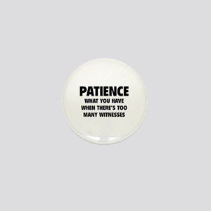 Patience Mini Button