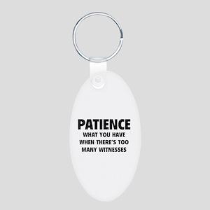 Patience Aluminum Oval Keychain