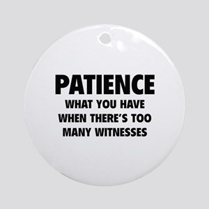 Patience Ornament (Round)
