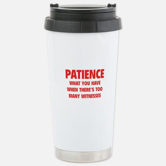 Patience Stainless Steel Travel Mug