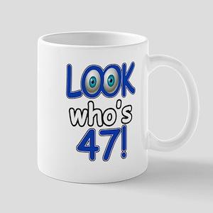Look who's 47 Mug