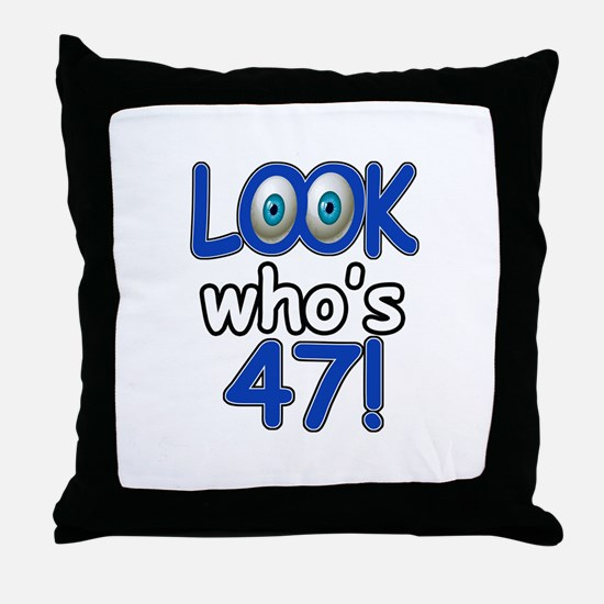 Look who's 47 Throw Pillow