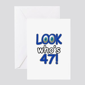 Look Whos 47 Greeting Card