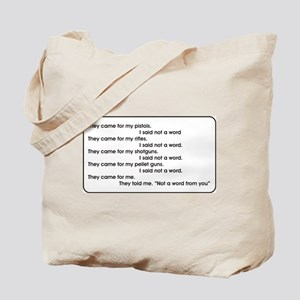They came for my guns Tote Bag