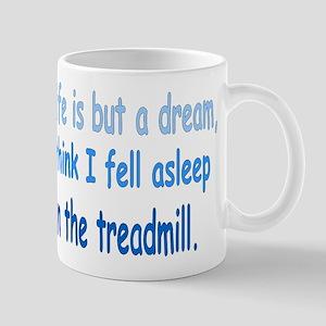 Life is but a Dream Mug