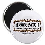 Briar Patch Magnet