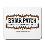 Briar Patch Mousepad