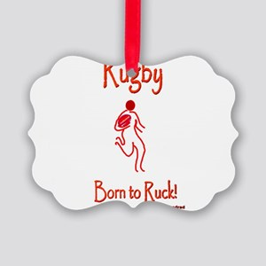 Rugby Born to Ruck 6000 Picture Ornament
