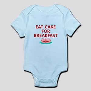 Eat Cake For Breakfast Infant Bodysuit