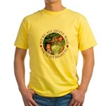 We're All Quite Mad, You'll Fit Rig Yellow T-Shirt