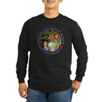 We're All Quite Mad, You' Long Sleeve Dark T-Shirt