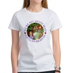 We're All Quite Mad, You'll Fit Ri Women's T-Shirt