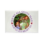We're All Quite Mad, Y Rectangle Magnet (100 pack)