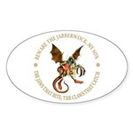 Beware the Jabberwock My Son Sticker (Oval 10 pk)