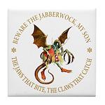 Beware the Jabberwock My Son Tile Coaster