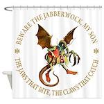 Beware the Jabberwock My Son Shower Curtain