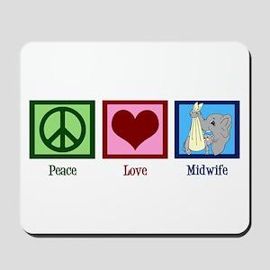 Peace Love Midwife Mousepad