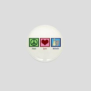 Peace Love Midwife Mini Button
