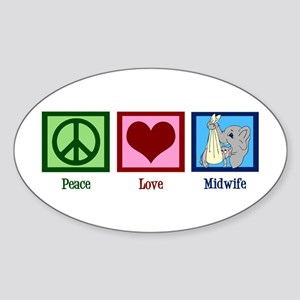Peace Love Midwife Sticker (Oval)