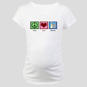 Peace Love Midwife Maternity T-Shirt