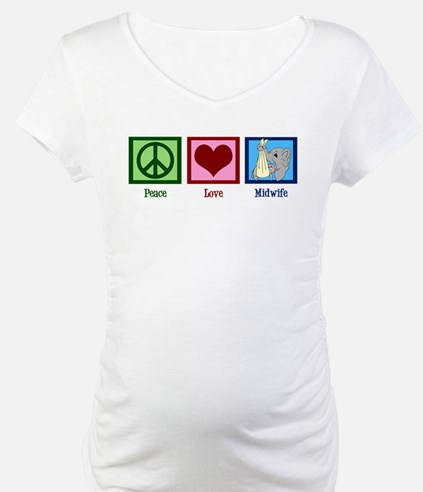 Peace Love Midwife Shirt