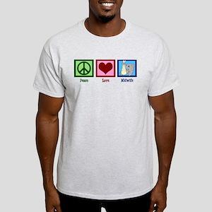 Peace Love Midwife Light T-Shirt