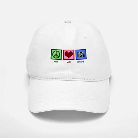 Peace Love Radiology Baseball Baseball Cap