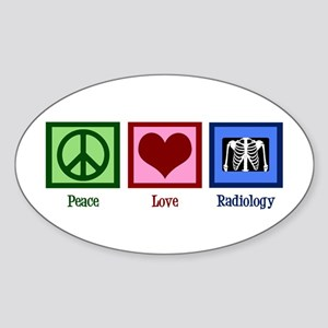 Peace Love Radiology Sticker (Oval)
