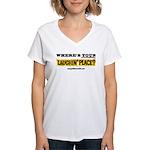 Laughin Place Women's V-Neck T-Shirt