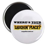 Laughin Place Magnet