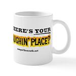 Laughin Place Mug
