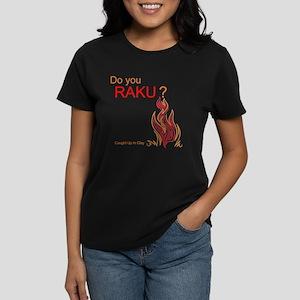 Do you RAKU? T-Shirt