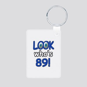 Look who's 89 Aluminum Photo Keychain