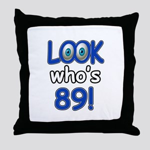 Look who's 89 Throw Pillow