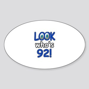 Look who's 92 Sticker (Oval)