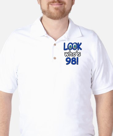 Look who's 98 Golf Shirt