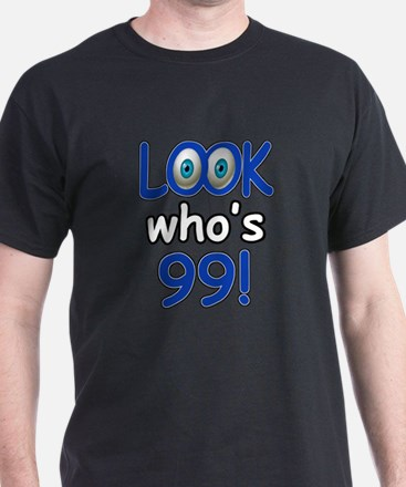 Look who's 99 T-Shirt