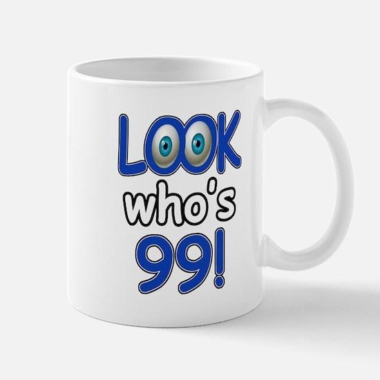Look who's 99 Mug