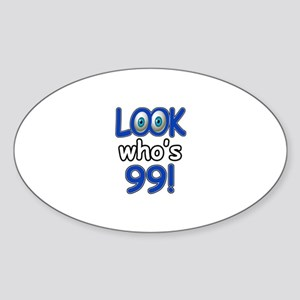 Look who's 99 Sticker (Oval)